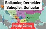Balkanlar, Dernekler, Sebepler, Sonuçlar.